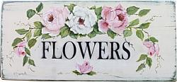 FLOWERS Sign - hand painted - Postage is included Australia wide
