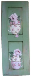 Original Painting on Chippy Green Panel - Roses & Tea Cups - Postage is included in the Price Australia wide