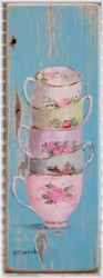 Hand Painted - Stacked Tea Cups on Chippy Timber - Postage is included Australia wide